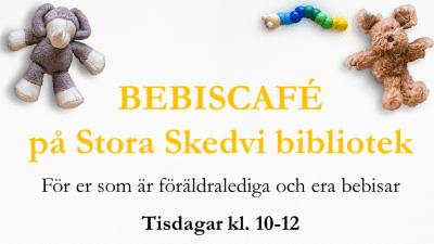 Informationstext: Bebiscafé, för er som är föräldralediga och era bebisar.